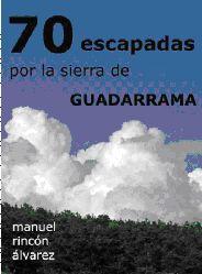 70 Escapadas por el Guadarrama